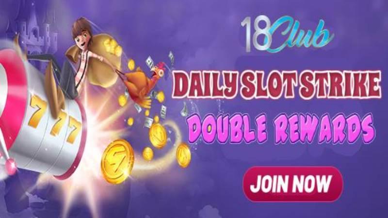 Slot Game Super Instant Cash Bonus! Get EXTRA Reward With Your Specific Strikes Winning Amount !